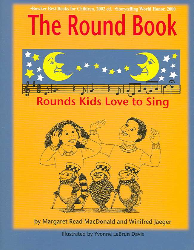 The Round Book By MacDonald, Margaret Read/ Jaeger, Winifred/ Davis, Yvonne Lebrun (ILT)