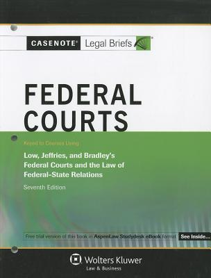 Federal Courts By Casenotes Legal Briefs (EDT)